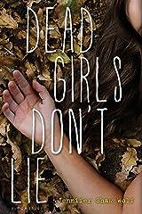 Dead Girls Don't Lie Kindle Edition
