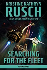 Searching for the Fleet: A Diving Novel (Diving Series Book 7) Kindle Edition