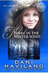 Naked in the Winter Wind (The Fairies Saga Book 1) Kindle Edition