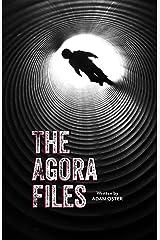 The Agora Files Kindle Edition