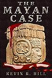 The Mayan Case