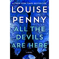 All the Devils Are Here: A Novel (Chief Inspector Gamache Novel, 16)