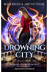 Drowning City (The Skilled Book 2) Kindle Edition