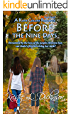 Before The Nine Days (A Katie Collins Romance Book 3)