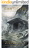 The Life and Lore of Winterstide (The Canticles Mythos Series Book 4)