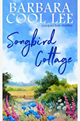 Songbird Cottage (A Pajaro Bay Mystery Book 6) Kindle Edition