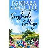 Songbird Cottage (A Pajaro Bay Novel)