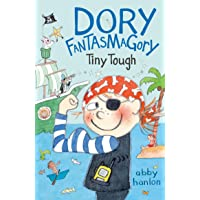 Dory Fantasmagory: Tiny Tough