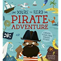 You're the Hero: Pirate Adventure (Let's Tell a Story)