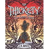 The Thickety #4: The Last Spell