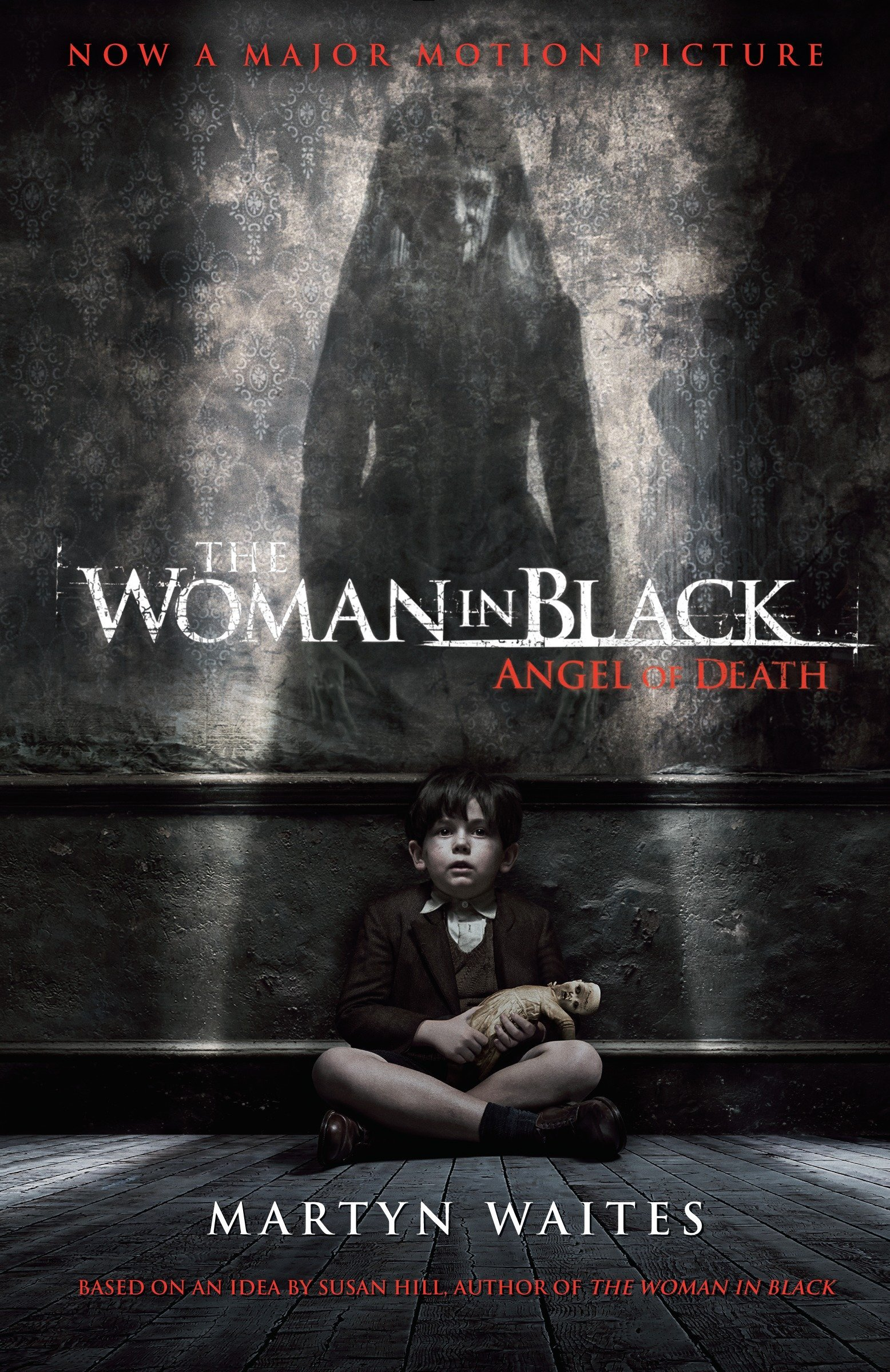 The Woman in Black: Angel of Death (Movie Tie-in Edition) pdf