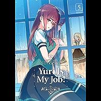 Yuri is My Job! Vol. 5 (English Edition)