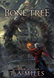 The Bone Tree: Dryth Chronicles Epic Fantasy (Tales From Sheng Fan Book 1)