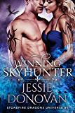 Winning Skyhunter (Stonefire Dragons Universe Book 1)