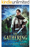 The Gathering: The Hundred - Book 1