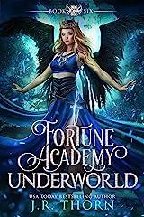 Fortune Academy Underworld: Book Six Kindle Edition