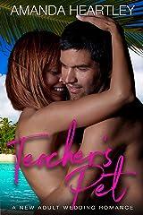 Teacher's Pet: A New Adult Wedding Romance (School's Out Book 2) Kindle Edition