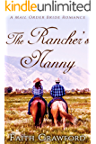 The Rancher's Nanny: A Mail Order Bride Romance (The Ranchers' Brides Book 2)
