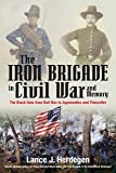 The Iron Brigade in Civil War and Memory: The Black