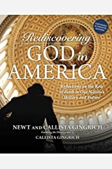Rediscovering God in America: Reflections on the Role of Faith in Our Nation's History and Future (English Edition) eBook Kindle