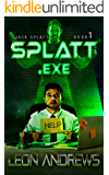 Splatt.exe (Jack Splatt Book 1)