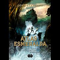 O Atlas Esmeralda (Os Livros do Princípio Livro 1)