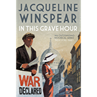 In this Grave Hour (Maisie Dobbs) (English Edition)