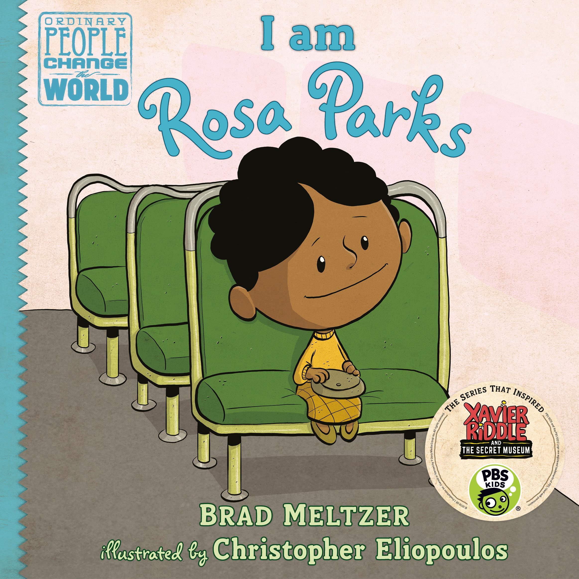 I am Rosa Parks (Ordinary People Change/World)