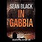 In Gabbia - Serie di Ryan Lock 2 (Italian Edition)
