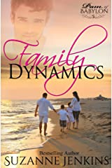 Family Dynamics: Pam of Babylon Book #5 Kindle Edition
