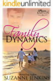 Family Dynamics: Pam of Babylon Book #5