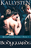 Bodyguards (QuickSilver Codex Book 1)
