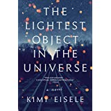 The Lightest Object in the Universe: A Novel