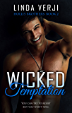 Wicked Temptation (Hollis Brothers Book 2) (English Edition)