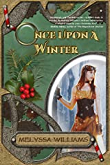 Once Upon A Winter: A Steampunk Nutcracker Kindle Edition