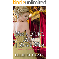 He's a Duke, But I Love Him (Happily Ever After Book 4)