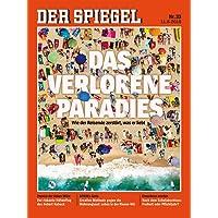 DER SPIEGEL 33/2018: Das verlorene Paradies