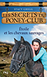Les secrets du Poney Club tome 3