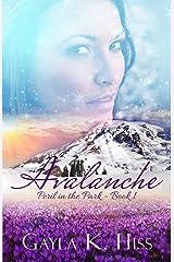 Avalanche: A Romantic Suspense (Peril in the Park Book 1) Kindle Edition