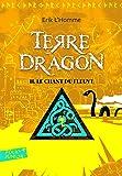 Terre-Dragon: Le chant du fleuve