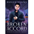 Broken Accord (Forged In Blood Book 2)