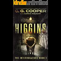 Higgins (The Interrogators Book 1)