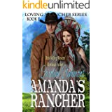 Amanda's Rancher (Loving A Rancher)