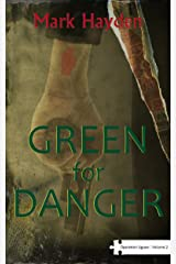 Green for Danger - Volume II of the Operation Jigsaw Trilogy Kindle Edition