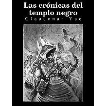 Las crónicas del templo negro (Spanish Edition) Jun 4, 2016