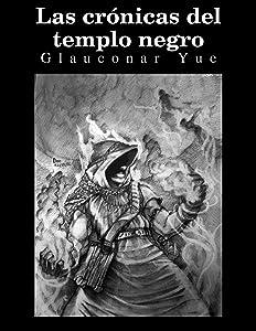 Las crónicas del templo negro (Spanish Edition)