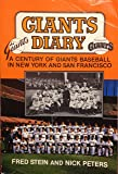 Giants diary: A century of Giants baseball in New York and San Francisco