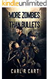 More Zombies Than Bullets
