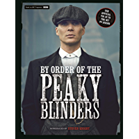 By Order of the Peaky Blinders: The Official