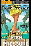 Pier Pressure: A fun and fast-paced private investigator cozy mystery/beach read (Maggie PI Mysteries Book 4)